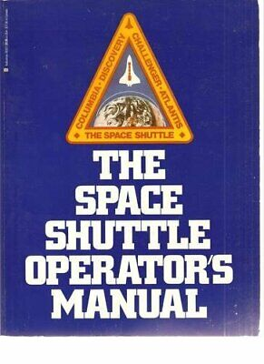 The Space Shuttle Operator's Manual By Kerry Mark Joels Book The Fast Free • 27.55£