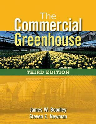 The Commercial Greenhouse By Steven E. Newman (English) Hardcover Book Free Ship • 112.99£
