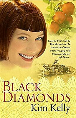 Black Diamonds, Kelly, Kim, Used; Good Book • 9.40£