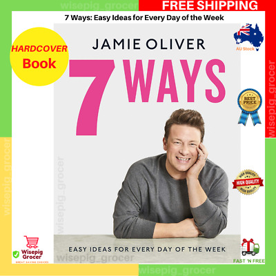 AU29.40 • Buy 7 Ways: Easy Ideas For Every Day Of The Week By Jamie Oliver HARDCOVER Book NEW