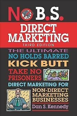No B.S. Guide To Direct Marketing, Paperback By Kennedy, Dan S.; Proctor, Cra... • 17.18£