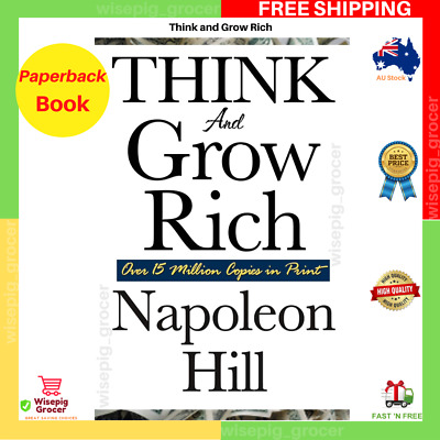 AU15.73 • Buy Think And Grow Rich By Napoleon Hill Paperback Book NEW FAST FREE SHIPPING AU