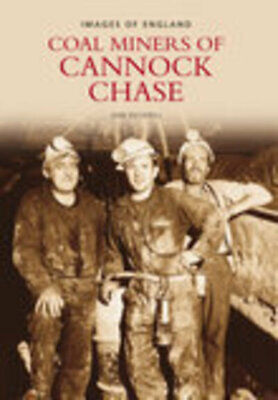 Miners Of Cannock Chase By June Pickerill (Paperback / Softback) Amazing Value • 8.29£