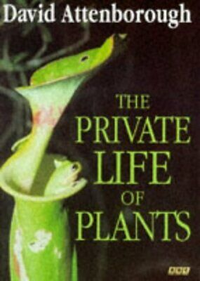 (Good)-The Private Life Of Plants (Hardcover)-Sir David Attenborough-0563370238 • 2.95£