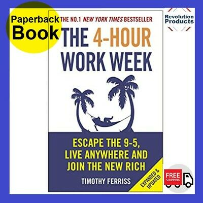 AU34.75 • Buy The 4 Hour Work Week Tim Ferriss Paperback Book Four 9 5 Escape | Free Shipping