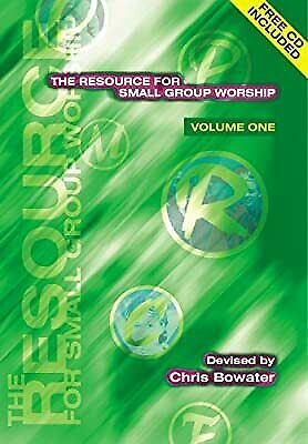 Resource For Small Group Worship (volume 1), Bowater, Chris A., Used; Good Book • 2.47£