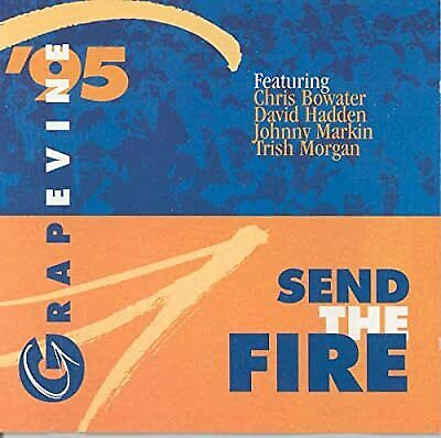 Grapevine 95: Send The Fire, Chris Bowater, Used; Acceptable CD • 2.40£