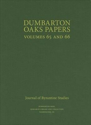 Dumbarton Oaks Papers, 65 And 66, Hardcover By Mullett, Margaret (EDT), Brand... • 81.38£