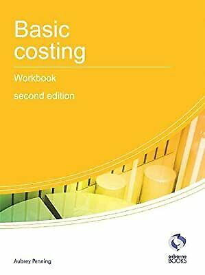 Basic Costing Workbook (AAT Accounting - Level 2 Certificate In Accounting), Pen • 2.19£