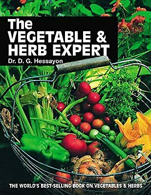 The Vegetable & Herb Expert: The Worlds Best-selling Book On Vegetables & Herbs, • 5.56£