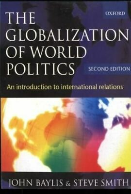 £3.80 • Buy The Globalization Of World Politics: An Introduction To International Relations