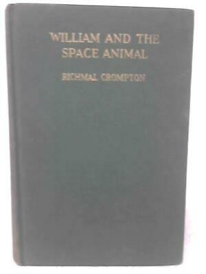 William And The Space Animal (Richmal Crompton - 1956) (ID:67458) • 11.98£