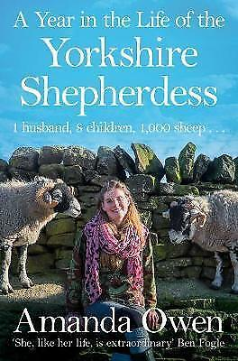 A Year In The Life Of The Yorkshire Shepherdess By Owen, Amanda, NEW Book, FREE  • 7.56£