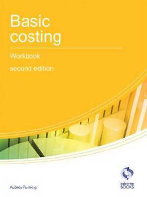 Aat Accounting - Level 2 Certificate In Accounting: Basic Costing Workbook By • 2.18£