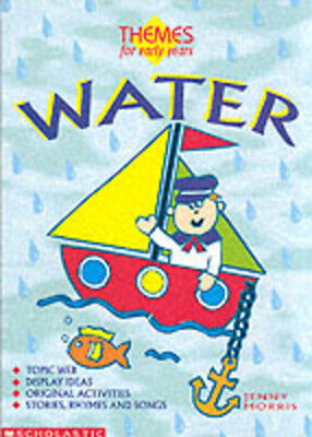 £2.33 • Buy Themes For Early Years: Water By Jenny Morris Libby Russell Sally Gray