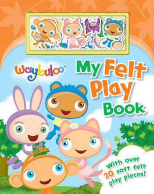 £2.98 • Buy Waybuloo My Felt Play Book (Board Book) Highly Rated EBay Seller Great Prices