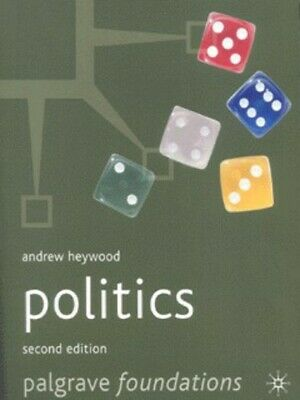 Palgrave Foundations: Politics By Andrew Heywood (Paperback) Fast And FREE P & P • 2.68£