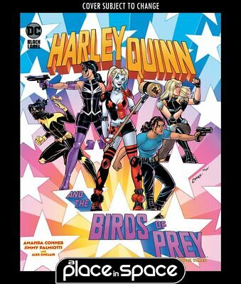 Harley Quinn And The Birds Of Prey #3a (wk40) • 3£
