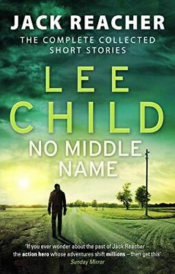 No Middle Name: The Complete Collected Jack Reacher Stories (Jack Reacher Short  • 5.99£