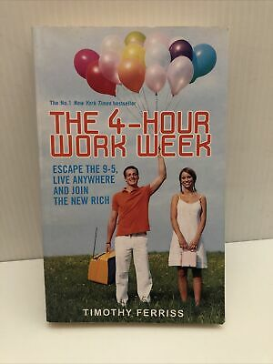 AU19 • Buy The 4-Hour Work Week: Escape The 9-5 By Timothy Tim Ferriss