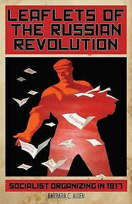 Leaflets Of The Russian Revolution,  ,  Paperback • 8.16£