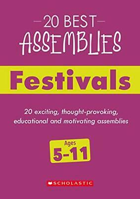 £8.34 • Buy Festivals (20 Best Assemblies), Addis, Smith 9781407183411 Fast Free Shipping+-