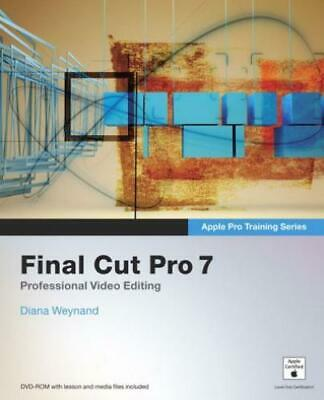 £3.18 • Buy Apple Pro Training Series: Final Cut Pro 7 By Diana Weynand (Mixed Media