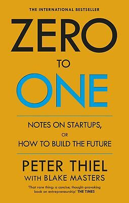 AU26.74 • Buy Zero To One 'Notes On Start Ups, Or How To Build The Future Masters, Blake
