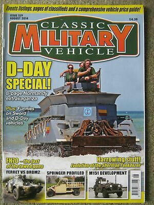 Classic Military Vehicle August 2014 D-Day Normandy Special Springer M151 FH70 • 4.99£