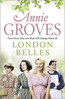 London Belles By Annie Groves (Paperback, 2011) • 0.99£