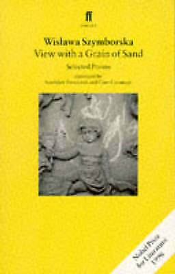 View With A Grain Of Sand, Wislawa Szymborska • 9.71£