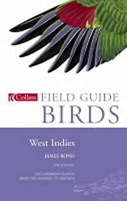 Birds Of The West Indies (Collins Field Guide), Bond, James, Used; Good Book • 10.41£