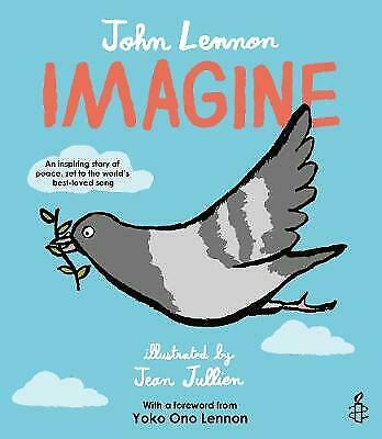 Imagine - John Lennon, Yoko Ono Lennon, Amnesty International Illustrated By Je • 6.67£
