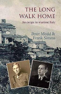 £10.03 • Buy The Long Walk Home An Escape In Wartime Italy, Medd, Peter,  Paperback
