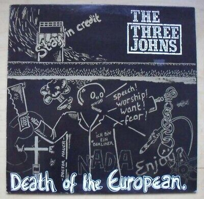 Three Johns Death Of The European 12  1985 (has Light Surface Marks) French • 10£