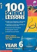 100 Science Lessons For Year 6: Year 6, Hibbard, Clifford & Rugg, Tom & Mallinso • 4.97£