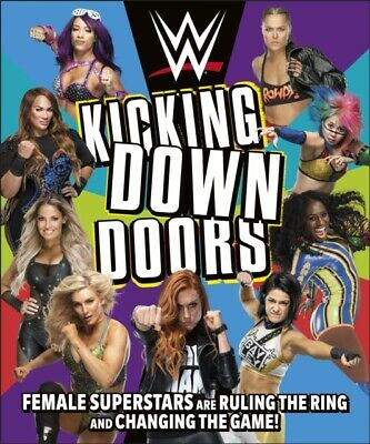 WWE Kicking Down Doors Female Superstars Are Ruling The Ring And Changing The • 12.20£