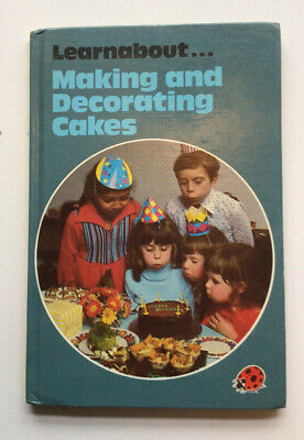 Making And Decorating Cakes Ladybird Book Learnabout Crafts And Hobbies • 3.25£