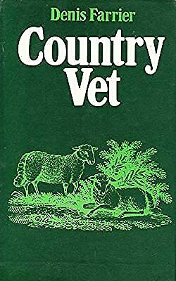 Country Vet, Farrier, Denis, Used; Good Book • 2.96£