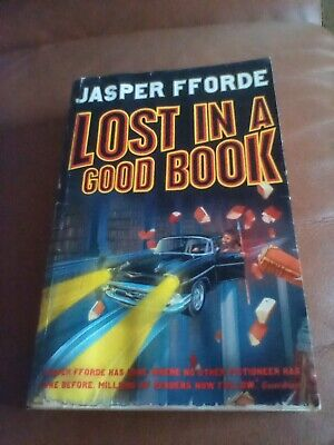 Lost In A Good Book: Thursday Next Book 2,Jasper Fforde • 3.50£