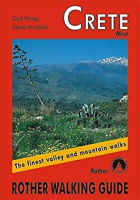 Crete West: ROTH.E4803: Rother Walking Guide, Gert Hirner & Jakob Murb�ck, Used; • 3.07£
