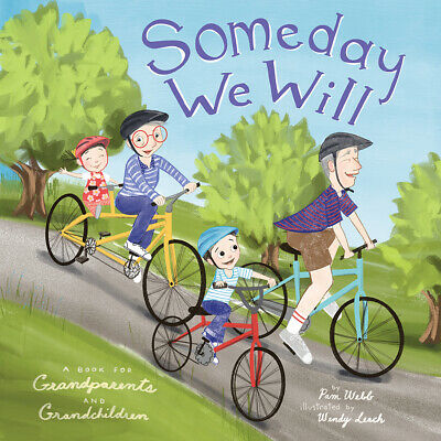 £9.05 • Buy Someday We Will A Book For Grandparents And Grandchildren, Webb, Pam,  Hardback