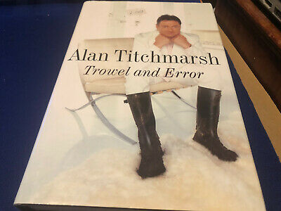 Alan Titchmarsh Travel And Error Signed Book • 5.25£