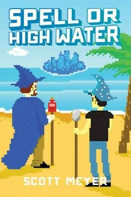 AU16.23 • Buy Spell Or High Water, Paperback By Meyer, Scott, Brand New, Free P&P In The UK