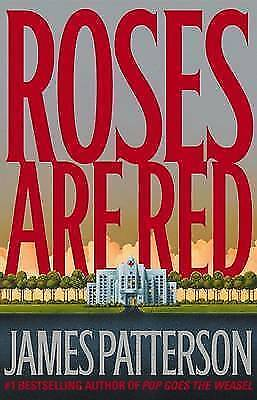 £3.35 • Buy Roses Are Red: A Novel By James Patterson Highly Rated EBay Seller Great Prices