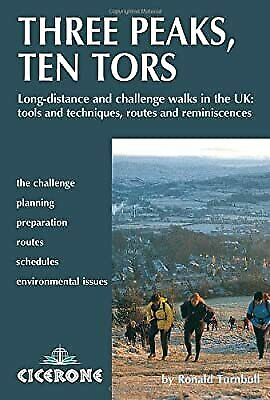 Three Peaks, Ten Tors: And Other Challenge Walks In The UK, Ronald Turnbull, Use • 6.72£