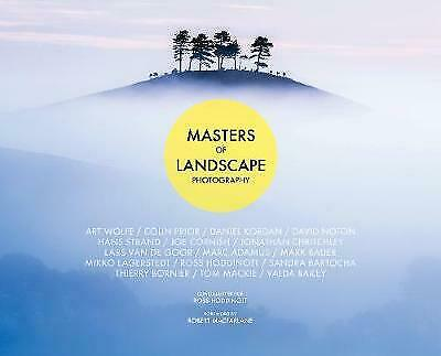 Masters Of Landscape Photography, Edited By Ross Hoddinott, Foreword By Robert M • 14.98£
