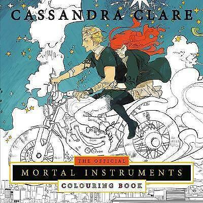 The Official Mortal Instruments Colouring Book (Colouring Books) By Clare, Cassa • 10.05£