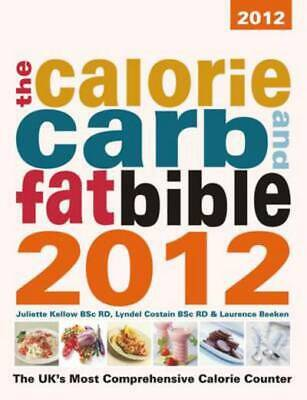 £3.31 • Buy Calorie, Carb & Fat Bible: The Uk's Most Comprehensive Calorie Counter By