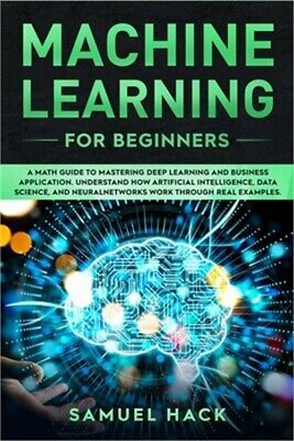 Machine Learning For Beginners (Paperback Or Softback) • 15.23£